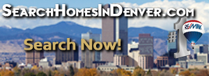SearchHomesInDenver.com - Powered by REColorado / Metrolist Denver MLS